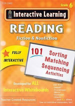 Interactive Learning: Reading Fiction & Nonfiction (CD) : Grade 6 - Teacher Created Resources