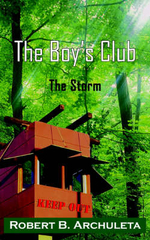 Boy's Club : The Storm - Robert  B. Archuleta