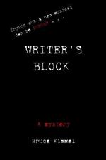 Writer's Block - Bruce Kimmel