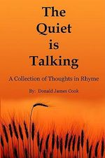 Quiet is Talking - Cook Donald James