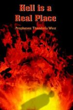 Hell is a Real Place - Prophetess The West