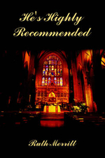 He's Highly Recommended - Ruth Merritt