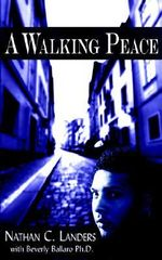 Walking Peace -  Nathan C. Lande