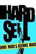 Hard Sell - Marc S. Blevins