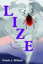 Lize - Frank J. Wilson
