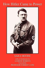 How Hitler Came to Power - Sara Moore
