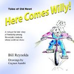 Here Comes Willy! - Bill Reynolds