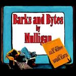 Barks and Bytes by Mulligan - Julie Murphy