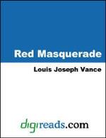 Red Masquerade - Louis Joseph Vance