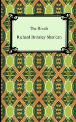 The Rivals - Richard Brinsley Sheridan