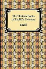 The Thirteen Books of Euclid's Elements - Euclid