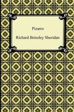 Pizarro - Richard Brinsley Sheridan