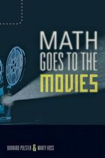 Math Goes to the Movies - Burkard Polster
