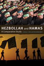 Hezbollah and Hamas : A Comparative Study - Joshua L. Gleis