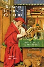 Roman Literary Culture : From Plautus to Macrobius - Elaine Fantham