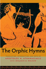 The Orphic Hymns : Sanchi Hill and Archaeologies of Religious and Soc...