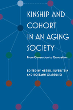 Kinship and Cohort in an Aging Society : From Generation to Generation