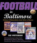 Football in Baltimore : History and Memorabilia from Colts to Ravens - Ted Patterson