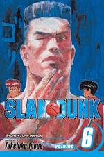 Slam Dunk, Volume 6 : Nothing to Lose - Takehiko Inoue