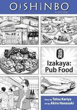 Oishinbo: Izakaya: Pub Food : a la Carte - Tetsu Kariya