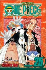 One Piece : The 100 Million Berry Man, Volume 25 :  The 100 Million Berry Man, Volume 25 - Eiichiro Oda