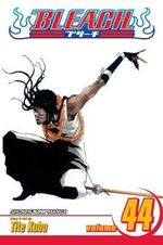 Bleach : Volume 44 : Vice It - Tite Kubo