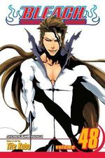 Bleach : Volume 48 : God Is Dead - Tite Kubo