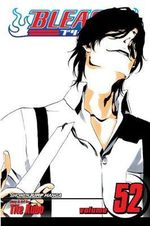 Bleach : Volume 52 : End of Bond - Tite Kubo