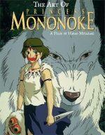 Princess Mononoke - the Art of - Hayao Miyazaki