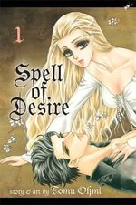 Spell of Desire 1 : 1 - Tomu Ohmi