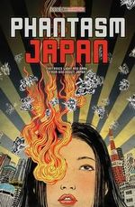 Phantasm Japan : Fantasies Light and Dark, from and about Japan - Viz