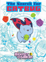 Bravest Warriors : The Search for Catbug - Alan Brown
