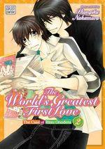 The World's Greatest First Love : Yaoi Manga 2 - Shungiku Nakamura