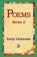 Poems, Series 2 - Emily Dickinson