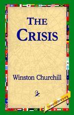 The Crisis - Winston Churchill
