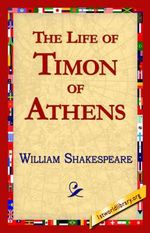 The Life of Timon of Athens - William Shakespeare