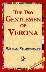 The Two Gentlemen of Verona - William Shakespeare