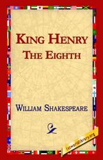 King Henry the Eighth - William Shakespeare