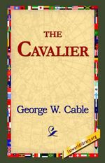 The Cavalier - George Washington Cable