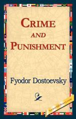 Crime and Punishment - Fyodor Mikhailovich Dostoevsky