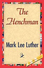 The Henchman - Lee Luther Mark Lee Luther