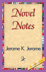 Novel Notes - Jerome K. Jerome