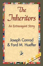 The Inheritors - Joseph Conrad