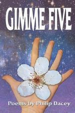 Gimme Five - Philip Dacey
