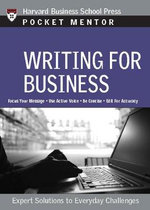 Writing for Business : Expert Solutions to Everyday Challenges - Harvard Business School Press