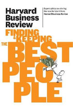 Harvard Business Review on Finding & Keeping the Best People : Harvard Business Review - Harvard Business Review