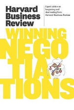 Harvard Business Review on Winning Negotiations : Harvard Business Review - Harvard Business Review