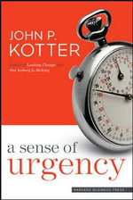 A Sense of Urgency - John P. Kotter