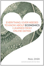 Everything I Ever Needed to Know about Economics I Learned from Online Dating - Paul
