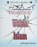 Divisions within Islam : Arabian Peninsula Age of O - John Calvert